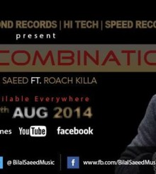 Bilal Saeed – Lethal Combination Ft. Roach Killa (Download/Listen Audio)