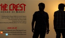 The Crest – Shehad Di Makhi (Listen/Download Mp3/Lyrics)