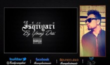 Young Desi – Ishtiyaari (Listen/Download Mp3/Lyrics)