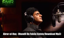 Abrar-ul-Haq – Dhandli Da Faisla (Listen/Download Mp3)