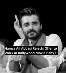 Hamza Ali Abbasi Rejects Offer to Work in Bollywood Movie Baby