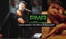 Uzair Jaswal's Tere Bin featured in Sunny Leone's Film Ek Paheli Leela