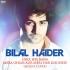 Bilal Haider – Uska Hee Bana Mera Ghum Aur Meri Har Khushee (Medley)