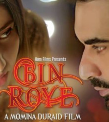 Bin Roye – A Momina Duraid Film To Hit Cinemas This Eid