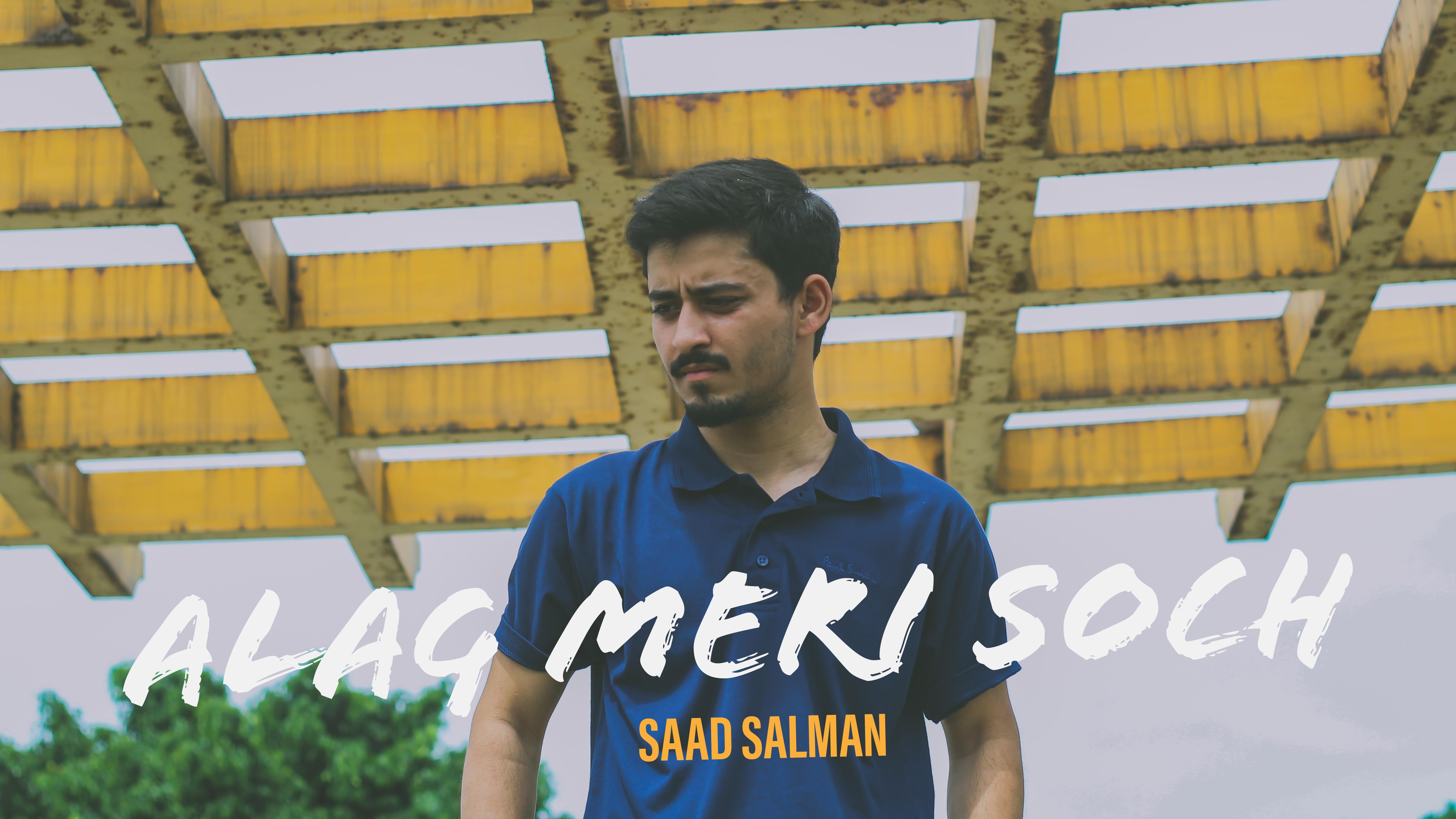 Saad Salman - Alag Meri Soch